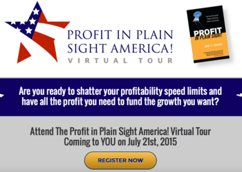 60 Minute Profit In Plain Sight! Virtual Tour is the Quick Start to Putting Profit in Plain Sight to Work for You