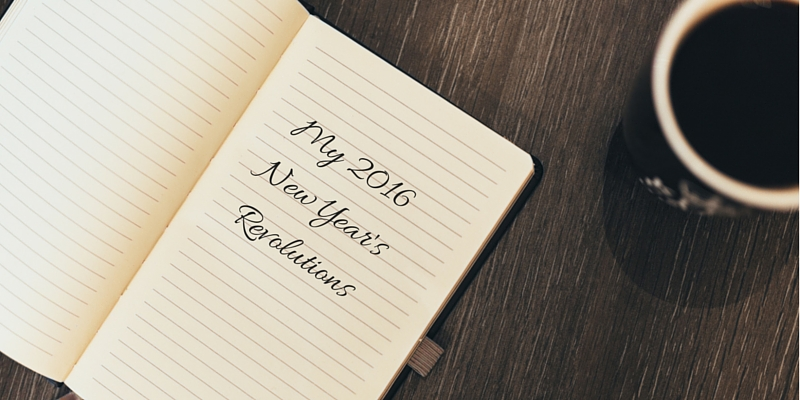 New Year's Resolutions – BAH HUMBUG – 3 of the 5 Revolutions You Should Create in Your Business and Your Life in 2016